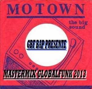 ++++ MASTERMIX 1  DISCOFUNK 2013 BY GBF BAP ++++