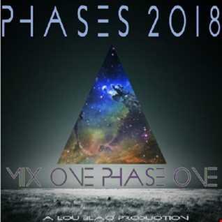 P H A S E S 2018 MIX 1 PHASE 1