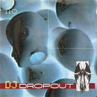 DJ DropOut - ...No...