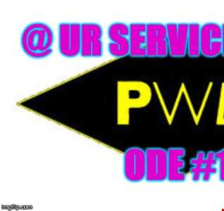 @ UR Service pres:Ode To PWL #1