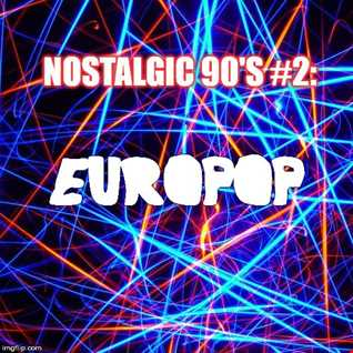 DJ DropOut pres:Nostalgic 90's #2:Europop