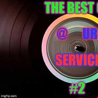 """DJ DropOut pres:The Best Of """"@ UR Service"""" #2"""