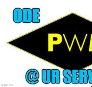 @ UR Service pres:Ode To PWL #3