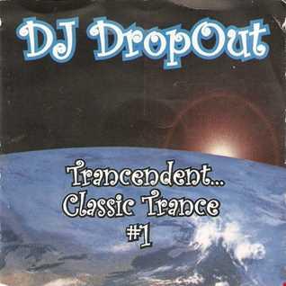 DJ DropOut - Trancendent Classic Trance Vol 1