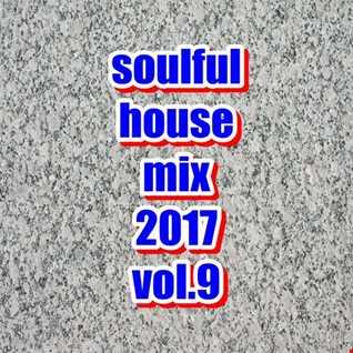 Soulful House Mix 2017 Vol.9