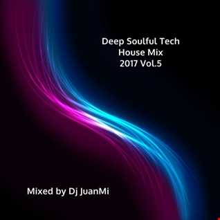 Deep Soulful Tech House Mix 2017 Vol.5
