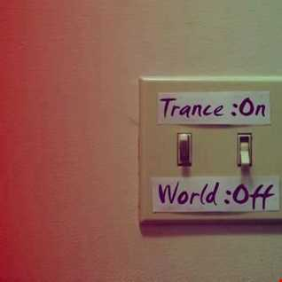 trance on   world off