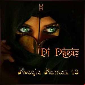 Dj Dagaz   Magic Namaz 13