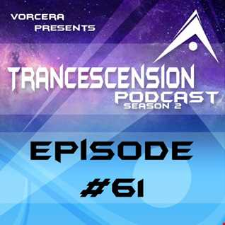 Trancescension Podcast S2E61
