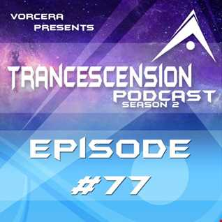 Trancescension Podcast S2E77