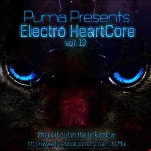 Puma pres.Electro HeartCore vol.13 [13.08.2013]