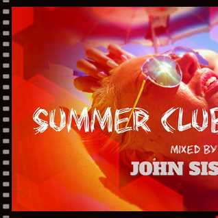 Summer Clubmix 2014 mixed by John Siscok