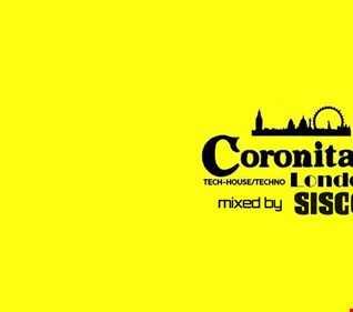 CORONITA LONDON mixed by SISCOK