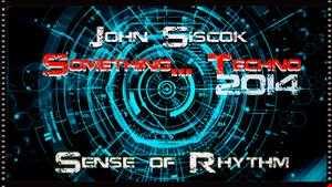Siscok   Something...Techno 2014