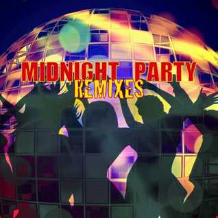 Midnight Party Remixes