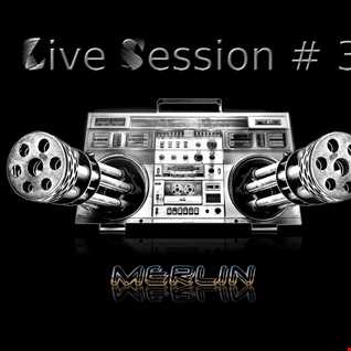 MERLIN   Live Session #3 160304