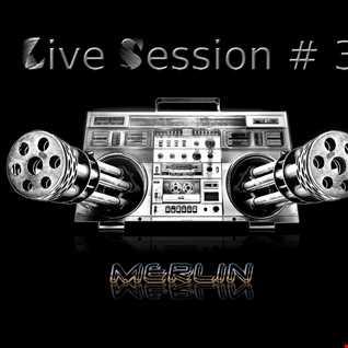 MERLIN   Live Session #3 160304