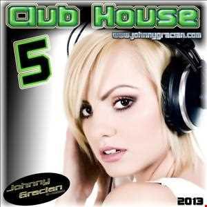 CLUB HOUSE 5 - 2013