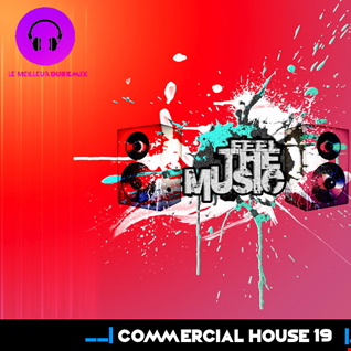 ★ COMMERCIAL HOUSE #19 ★ AVICII & RICK ASTLEY, TJRfeat.Benji Madden,  Bodybangers & Criminal Vibes vs. 20 Fingers, Chuckie feat Maiday...