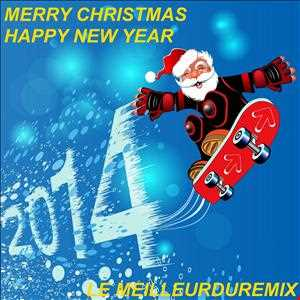 ★★★ MERRY CHRISTMAS, HAPPY NEW YEAR 2014,    4 HOUR NON STOP MIX WITH TRACKLIST, 63 TRACKS, , ENJOY!!!★★★.