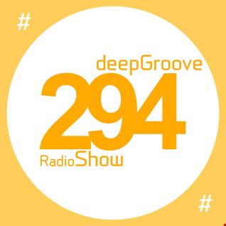 deepGroove Show 294
