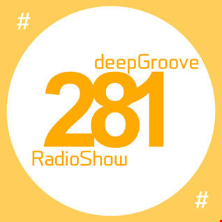 deepGroove Show 281