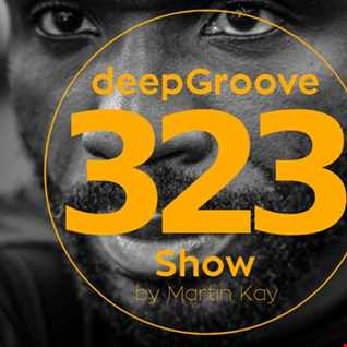 deepGroove   deepGroove Show 323
