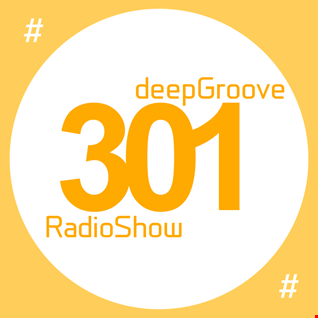 deepGroove Show 301 - www.deepgrooveshow.com