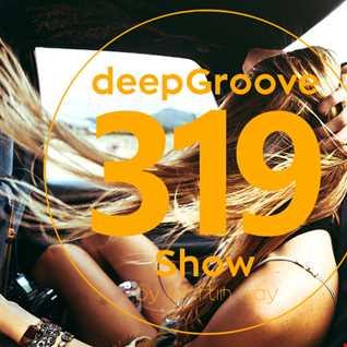 deepGroove Show 319