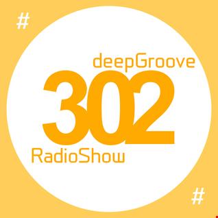 deepGroove Show 302