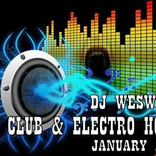WesWhite Dj - Club & Electro House January 2016