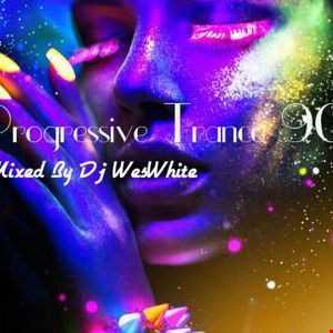 Dj WesWhite   Progressive Trance 90s