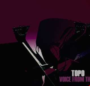 Topo   Voice From The Underground On Mcast 106