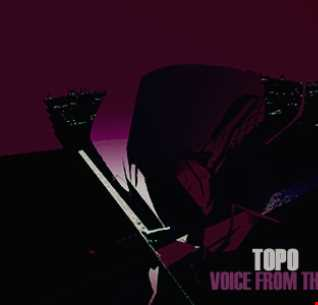 Topo   Voice From The Underground On Mcast 081