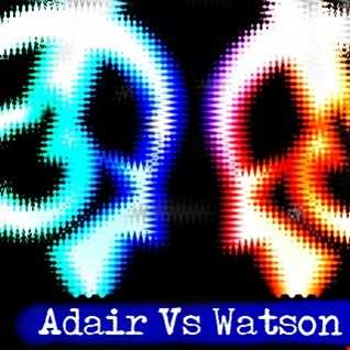 ADAIR V.s WATSON   ...THE LOFT PARTY   PT.1 ...