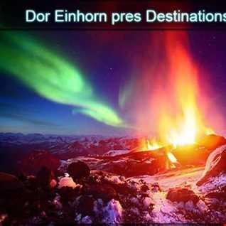 Dor Einhorn   Destinations Radio 072