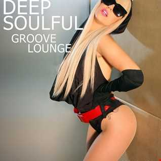 Deep Soulful Groove Lounge