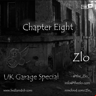 BedlamRadio - Chapter Eight, Part One [UK Garage Special]