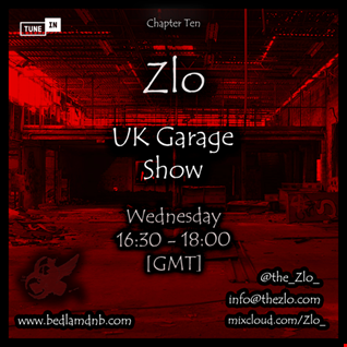 BedlamRadio - Chapter Ten, Part Four [UK Garage Show]