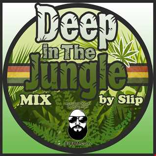 Slip deep in the jungle mix