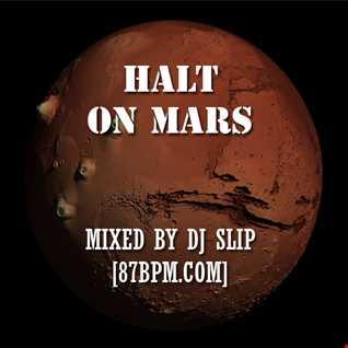 Slip   Holt On Mars Live@87bpm.com
