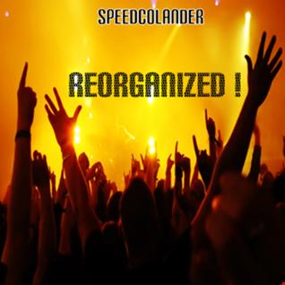 Dj SpeedColander   Reorganized (2015)
