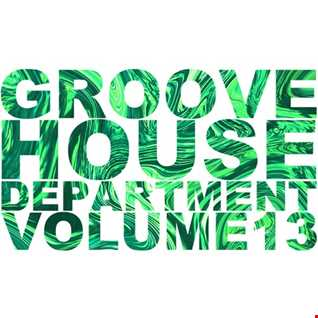 Groove House Department 13
