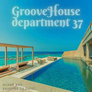 Groove House Department 37