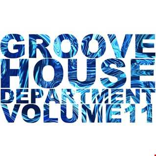 Groove House Department 11