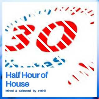 Half Hour of House
