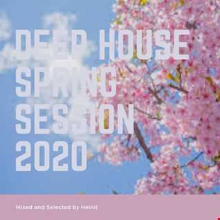 Deep House Spring Session 2020