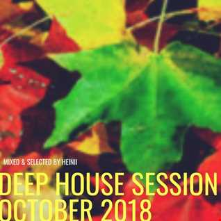 Deep House Session October 2018