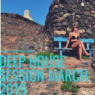 Deep House Session March 2019
