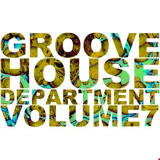 Groove House Department 7